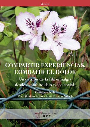 COMPARTIR EXPERIENCIAS, COMBATIR EL DOLOR