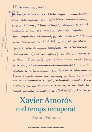 XAVIER AMORÓS O EL TEMPS RECUPERAT
