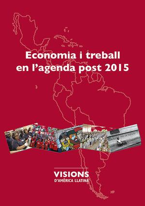 ECONOMIA I TREBALL EN L'AGENDA POST 2015