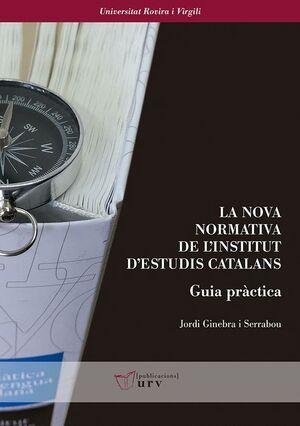 LA NOVA NORMATIVA DE L'INSTITUT D'ESTUDIS CATALANS