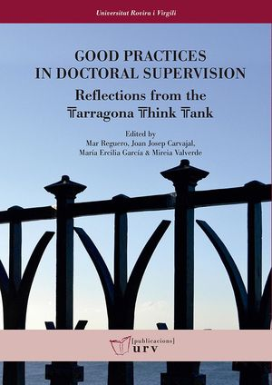GOOD PRACTICES IN DOCTORAL SUPERVISION