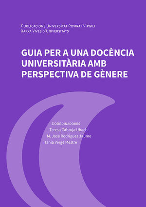 GUIA PER A UNA DOCÈNCIA UNIVERSITÀRIA AMB PERSPECTIVA DE GÈNERE