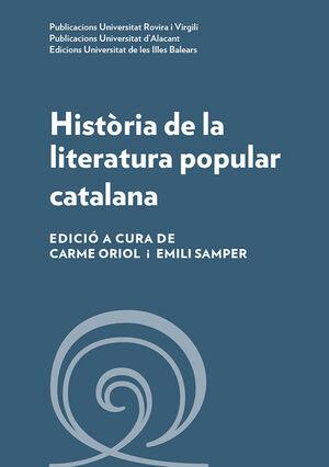 HISTÒRIA DE LA LITERATURA POPULAR CATALANA