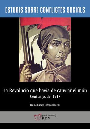 LA REVOLUCIÓ QUE HAVIA DE CANVIAR EL MÓN