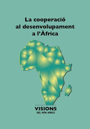 LA COOPERACIÓ AL DESENVOLUPAMENT A L'ÀFRICA