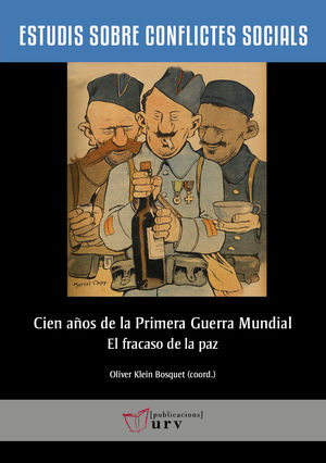 CIEN AÑOS DE LA PRIMERA GUERRA MUNDIAL