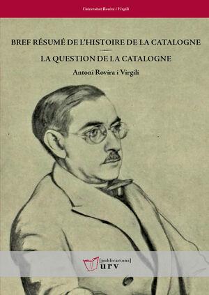 BREF RÉSUME DE L'HISTOIRE DE LA CATALOGNE / LA QUESTION DE LA CATALOGNE