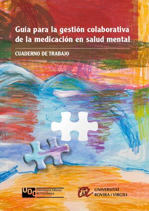 CUADERNO DE TRABAJO. GUÍA PARA LA GESTIÓN COLABORATIVA DE LA MEDICACIÓN EN SALUD