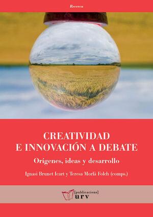 CREATIVIDAD E INNOVACIÓN A DEBATE