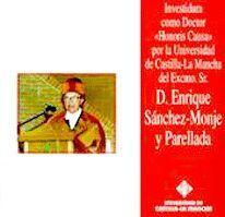 HONORIS CAUSA D. ENRIQUE SÁNCHEZ-MONJE Y PARELLADA