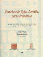 FRANCISCO DE ROJAS ZORRILLA. POETA DRAMÁTICO