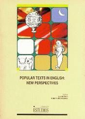 POPULAR TEXTS IN ENGLISH: NEW PERSPECTIVES