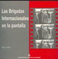 LAS BRIGADAS INTERNACIONALES EN LA PANTALLA