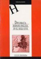 DIPLOMACIA HISPANO-INGLESA EN EL SIGLO XVII