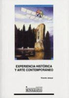 EXPERIENCIA HISTÓRICA Y ARTE CONTEMPORÁNEO. ENSAYOS DE ESTÉTICA Y MODELOS DE CRÍTICA