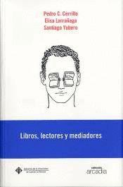 LIBROS, LECTORES Y MEDIADORES