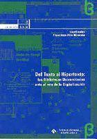 DEL TEXTO AL HIPERTEXTO: LAS BIBLIOTECAS UNIVERSITARIAS ANTE EL RETO DE LA DIGITALIZACIÓN