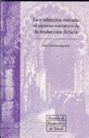 LA TRADUCCIÓN NARRADA: EL RECURSO NARRATIVO DE LA TRADUCCIÓN FICTICIA