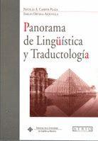PANORAMA DE LINGÜÍSTICA Y TRADUCTOLOGÍA