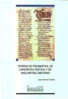 TEORÍAS DE PRAGMÁTICA, DE LINGÜÍSTICA TEXTUAL Y DE ANÁLISIS DEL DISCURSO