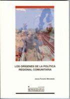 LOS ORÍGENES DE LA POLÍTICA REGIONAL COMUNITARIA