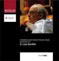 INVESTIDURA COMO DOCTOR HONORIS CAUSA DEL EXCMO. SR. D. LUIS GORDILLO