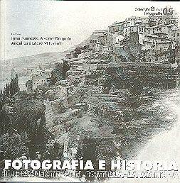 FOTOGRAFÍA E HISTORIA. III ENCUENTRO EN CASTILLA LA MANCHA. CUENCA 23 Y 24 DE OCTUBRE 2008