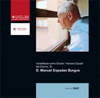 INVESTIDURA COMO DOCTOR HONORIS CAUSA DEL EXCMO. SR. D. MANUEL ESPADAS BUGOS.