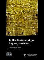 EL MEDITERRÁNEO ANTIGUO: LENGUAS Y ESCRITURAS
