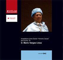 INVESTIDURA COMO DOCTOR HONORIS CAUSA DEL EXCMO. SR. D. MARIO VARGAS LLOSA