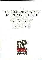 EL CRIMEN DE CUENCA EN TREINTA ARTÍCULOS