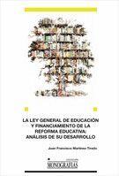 LA LEY GENERAL DE EDUCACIÓN Y FINANCIAMIENTO DE LA REFORMA EDUCATIVA: ANÁLISIS DE SU DESARROLLO