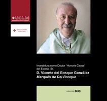 INVESTIDURA COMO DOCTOR HONORIS CAUSA DEL EXCMO SR D VICENTE DEL BOSQUE GONZÁLEZ