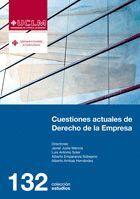 CUESTIONES ACTUALES DE DERECHO DE LA EMPRESA