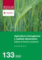 AGRICULTURA TRANSGÉNICA Y CALIDAD ALIMENTARIA