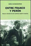 ENTRE FRANCO Y PERÓN MEMORIA E IDENTIDAD DEL EXILIO REPUBLICANO ESPAÑOL EN ARGENTINA