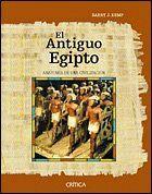 EL ANTIGUO EGIPTO ANATOMA DE UNA CIVILIZACIÓN