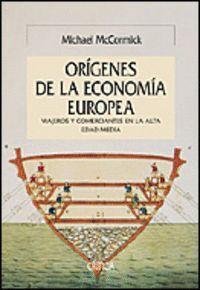 LOS ORGENES DE LA ECONOMA EUROPEA VIAJEROS Y COMERCIANTES EN LA ALTA EDAD MEDIA