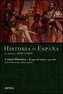 EDAD MODERNA: EL AUGE DEL IMPERIO, 1474-1598 HISTORIA DE ESPAÑA, VOL. 4