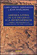 AMÉRICA PRECOLOMBINA. DE LOS ORGENES A LA INDEPENDENCIA (I) I. AMÉRICA LATINA Y LA CONSOLIDACIÓN DE