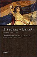 EPOCA CONTEMPORÁNEA. ESPAÑA 1808-2004