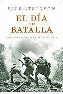 EL DA DE LA BATALLA LA GUERRA EN SICILIA Y EN ITALIA, 1943-44