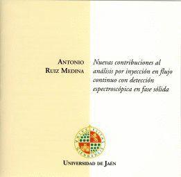 NUEVAS CONTRIBUCIONES AL ANÁLISIS POR INYECCIÓN EN FLUJO CONTINUO CON DETECCIÓN ESPECTROSCÓPICA EN F