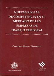 NUEVAS REGLAS DE COMPETENCIA EN EL MERCADO DE LAS EMPRESAS DE TRABAJO TEMPORAL
