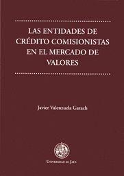 LAS ENTIDADES DE CRÉDITO COMISIONISTAS EN EL MERCADO DE VALORES