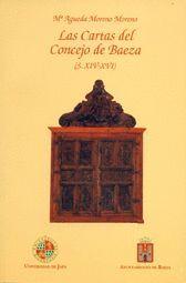 LAS CARTAS DEL CONCEJO DE BAEZA (S.XIV-XVI)