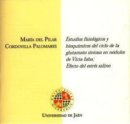 ESTUDIOS FISIOLÓGICOS Y BIOQUÍMICOS DEL CICLO DE LA GLUTAMATO SINTASA EN NÓDULOS DE VICIA FABA: EFEC