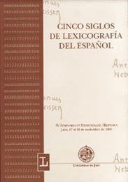 CINCO SIGLOS DE LEXICOGRAFÍA ESPAÑOL
