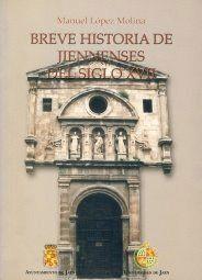 BREVE HISTORIA DE JIENNENSES DEL SIGLO XVII