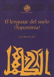 EL LENGUAJE DEL SUELO (TOPONIMIA)